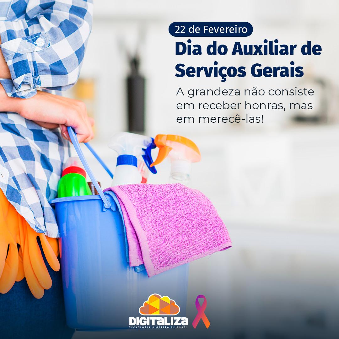 DIA DO AUXILIAR DE SERVIÇOS GERAIS - 2021