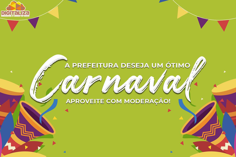A Prefeitura deseja um ótimo Carnaval