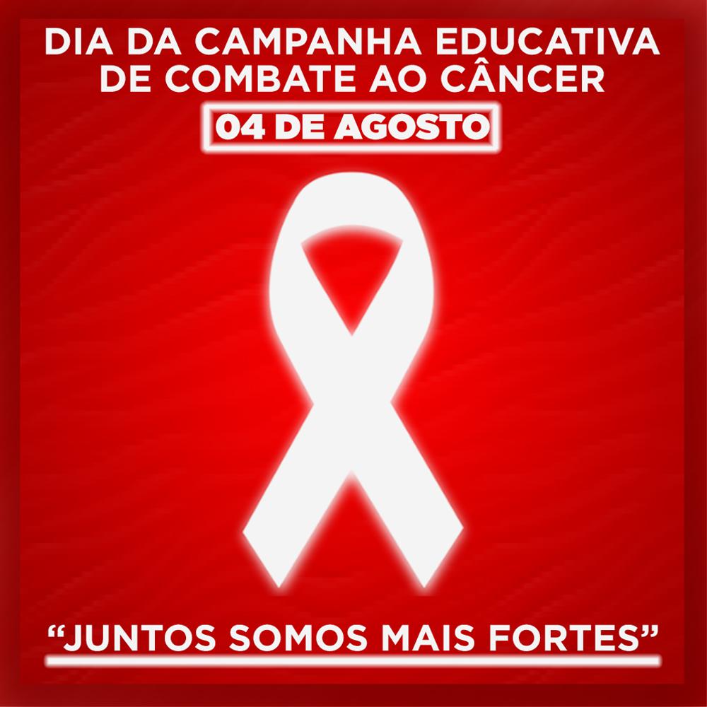 Dia da campanha educativa de combate ao câncer