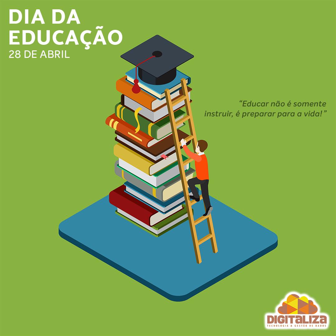 Dia da Educação - 28 de Abril