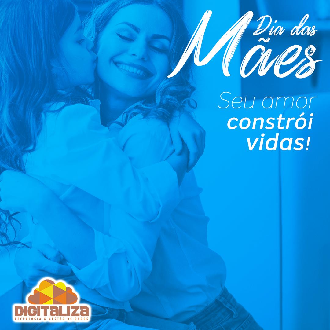 Feliz Dia das Mães - 10/05/2020