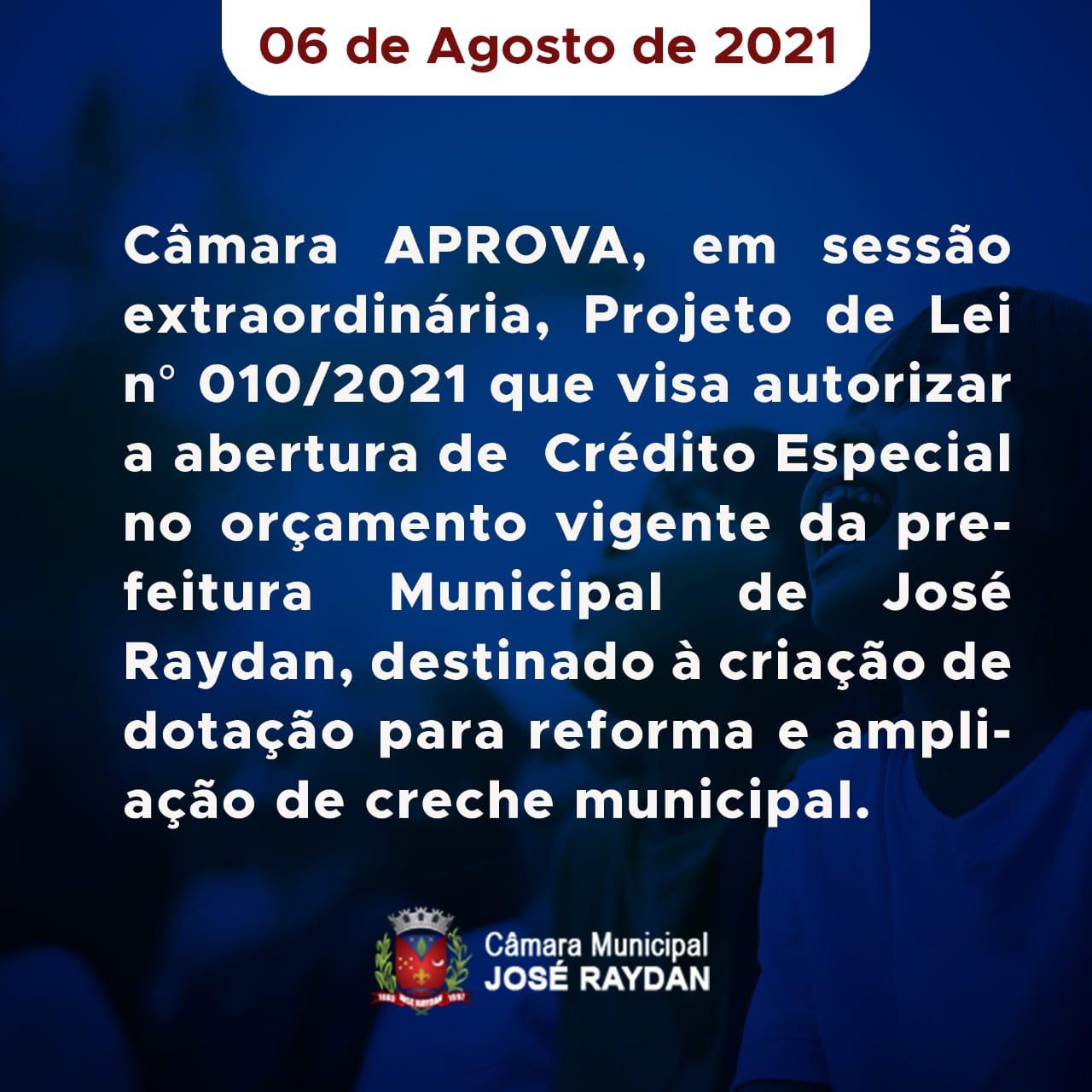 CÂMARA APROVA PROJETO DE LEI Nº 010/2021 QUE VISA AU...