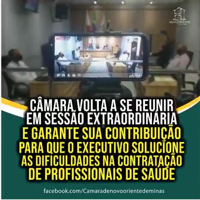 CÂMARA VOLTA A SE REUNIR EM SESSÃO EXTRAORDINÁRIA E ...