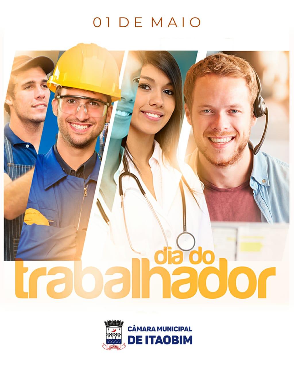 DIA DO TRABALHADOR - 01 DE MAIO