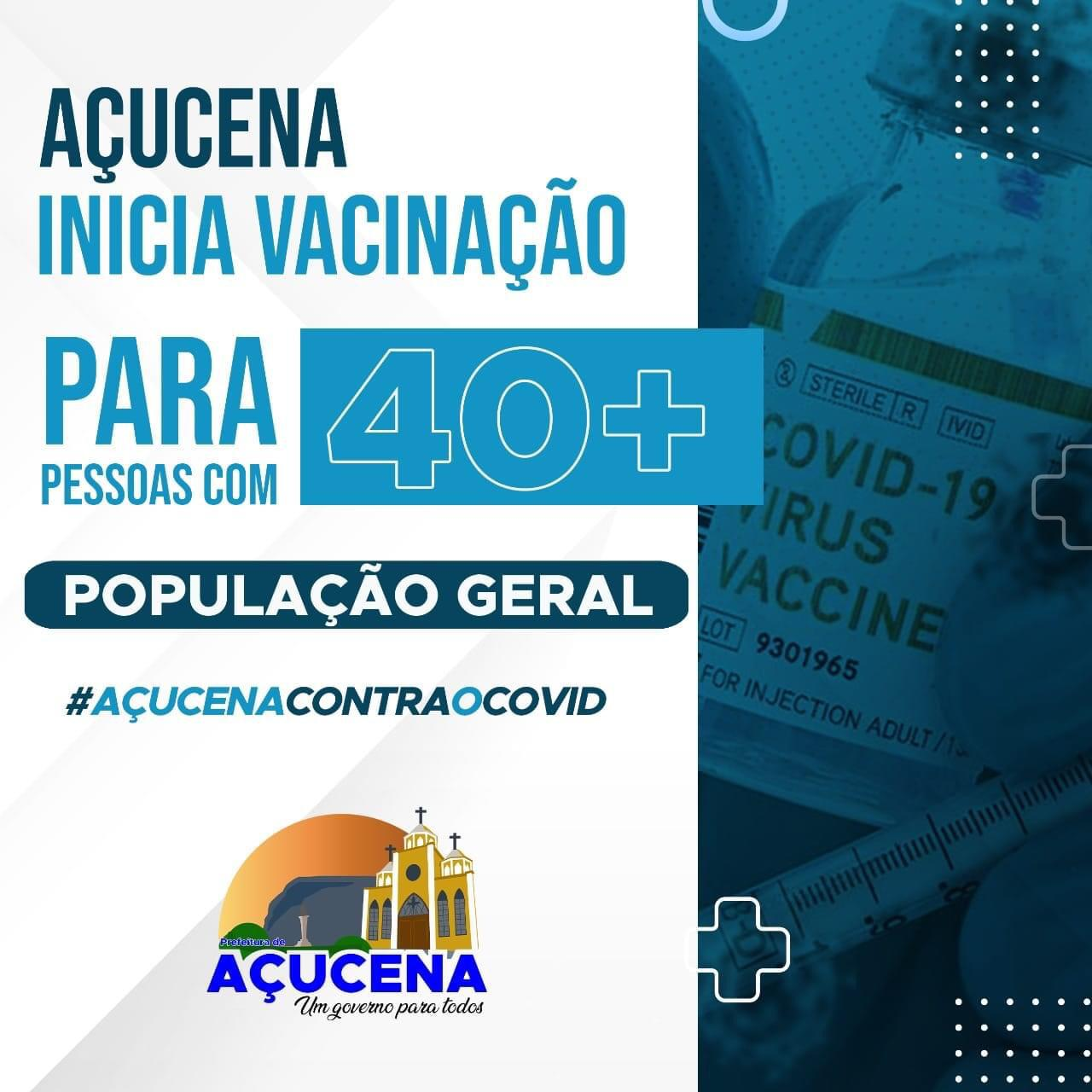 AÇUCENA INICIA VACINAÇÃO PARA PESSOAS ACIMA DE 40 ANOS