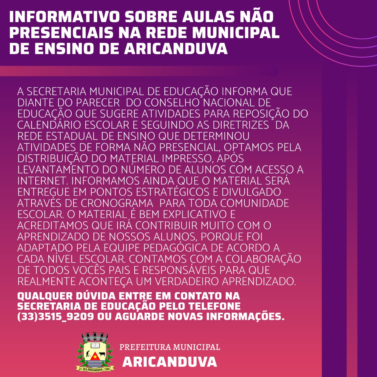 INFORMATIVO SOBRE AULAS NÃO PRESENCIAIS NA REDE MUNI...