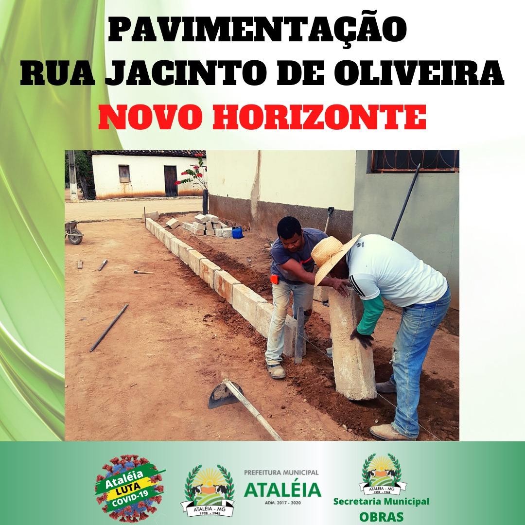 PAVIMENTAÇÃO DA RUA JACINTO DE OLIVEIRA EM NOVO HORI...