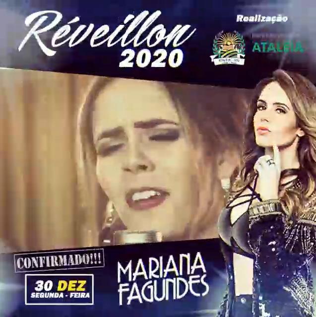 RÉVEILLON 2020 - ATALÉIA - MARIANA FAGUNDES CONFIRMADA!