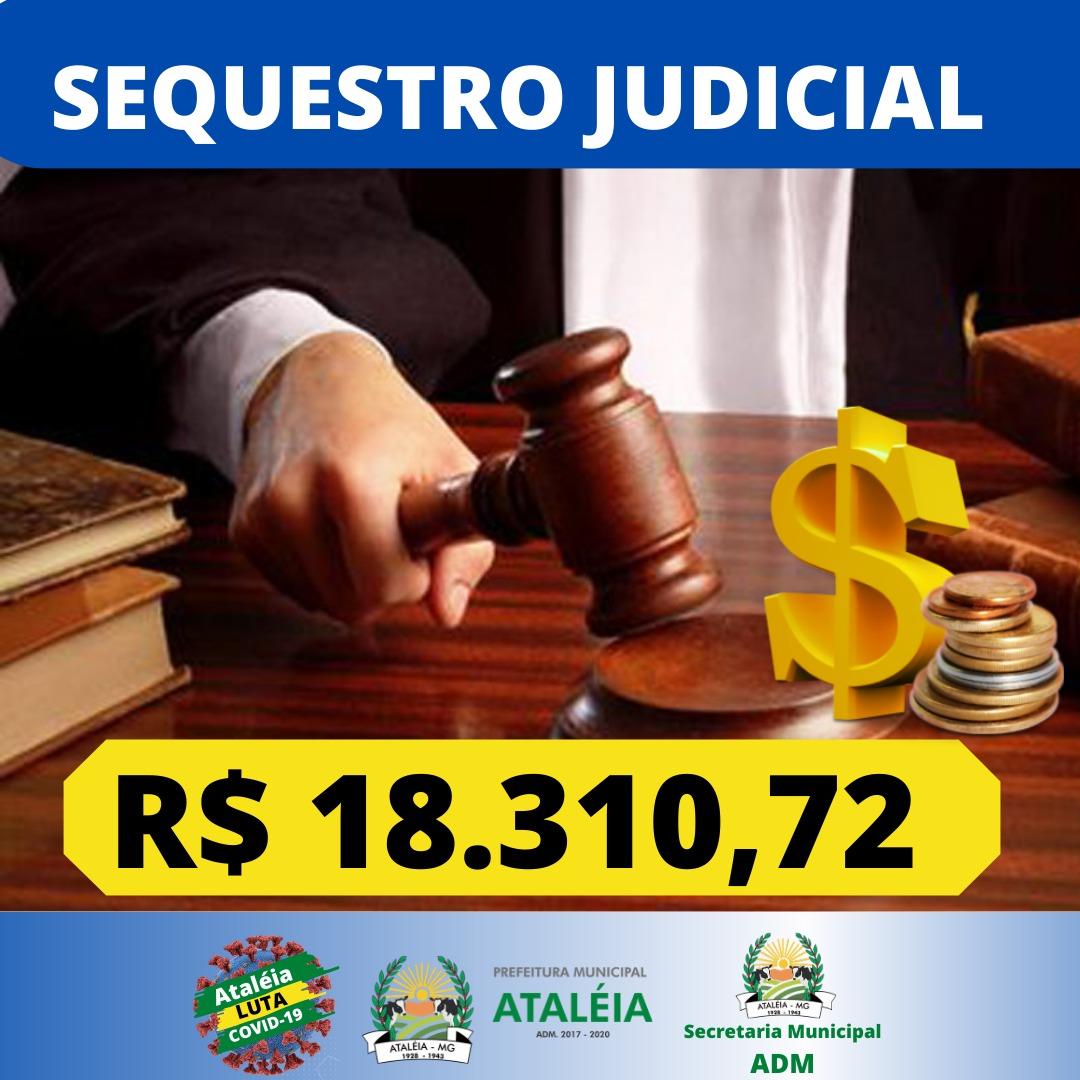 SEQUESTRO JUDICIAL – R$ 18.310,72  💵📊💵