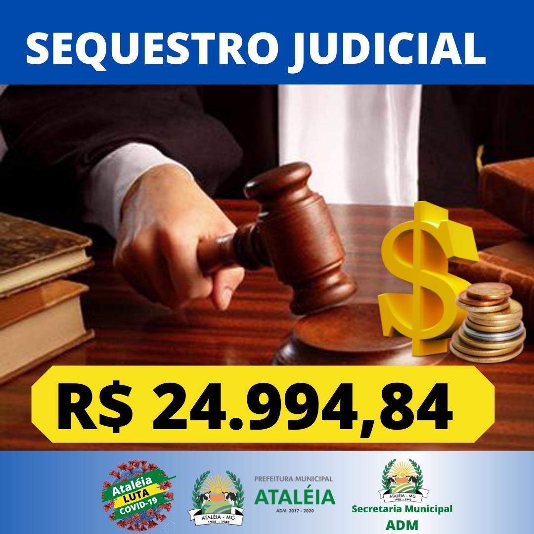 SEQUESTRO JUDICIAL – R$ 24.994,84  💵📊💵