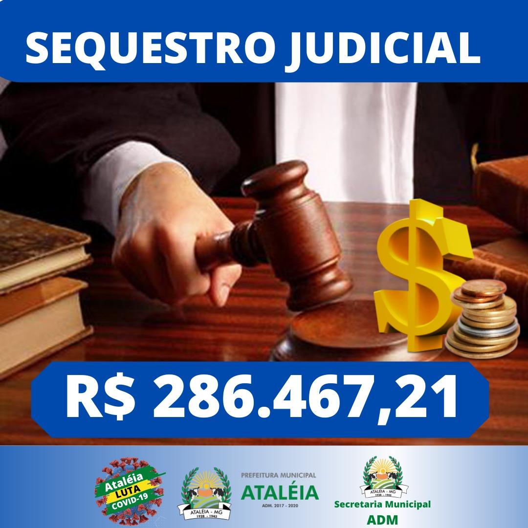 SEQUESTRO JUDICIAL – R$ 286.467,21  💵📊💵