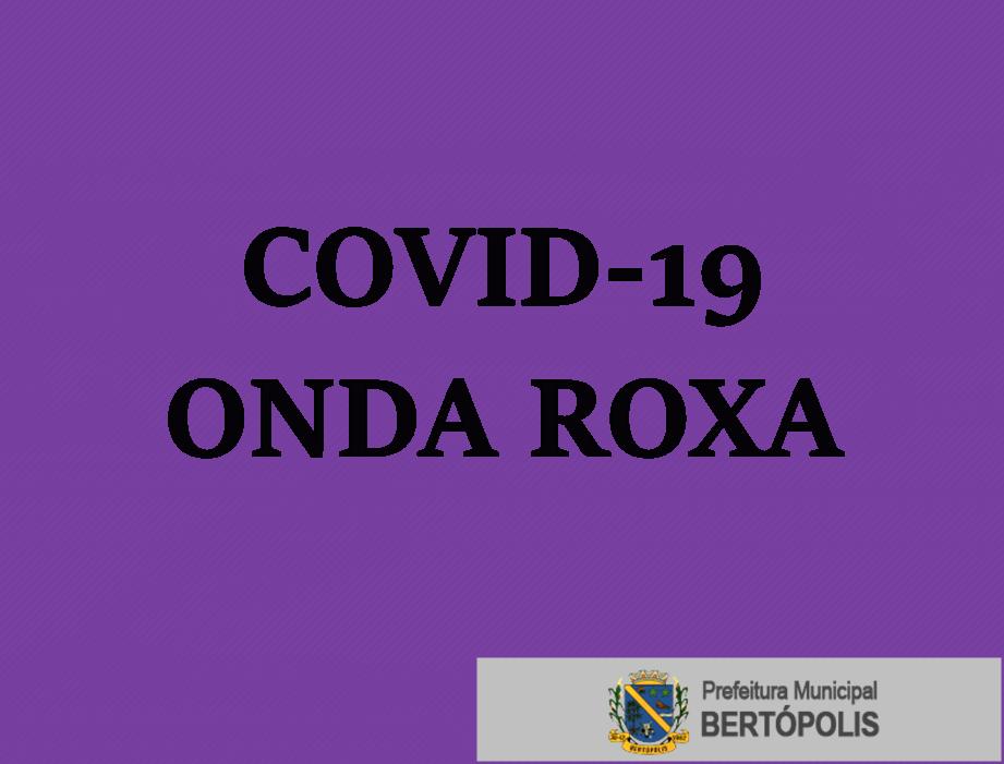 ONDA ROXA COVID-19