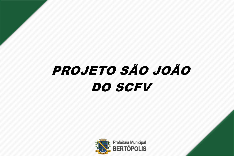 PROJETO SÃO JOÃO DO SERVIÇO DE CONVIVÊNCIA E FORTALE...