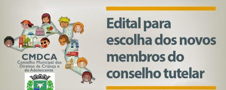 DIVULGADO EDITAL PARA NOVOS MEMBROS DO CONSELHO TUTE...