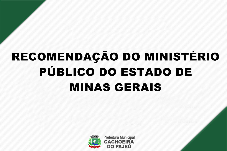 RECOMENDAÇÃO DO MINISTÉRIO PÚBLICO DO ESTADO DE MINA...