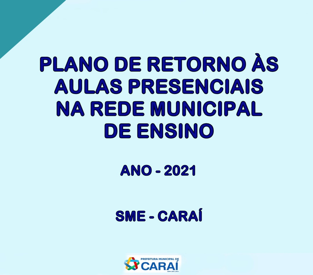 PLANO DE RETORNO ÀS AULAS PRESENCIAIS NA REDE MUNICI...