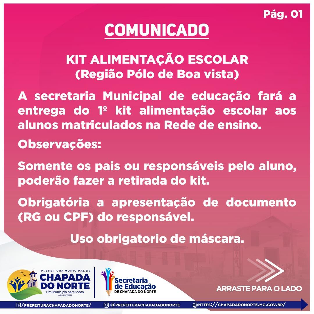 KIT ALIMENTAÇÃO ESCOLAR - REGIÃO PÓLO DE BOA VISTA