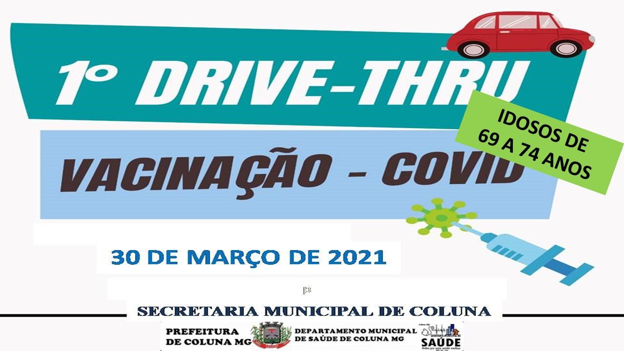 1° DRIVE-THRU VACINAÇÃO - COVID 19 IDOSOS DE 69 E 74...