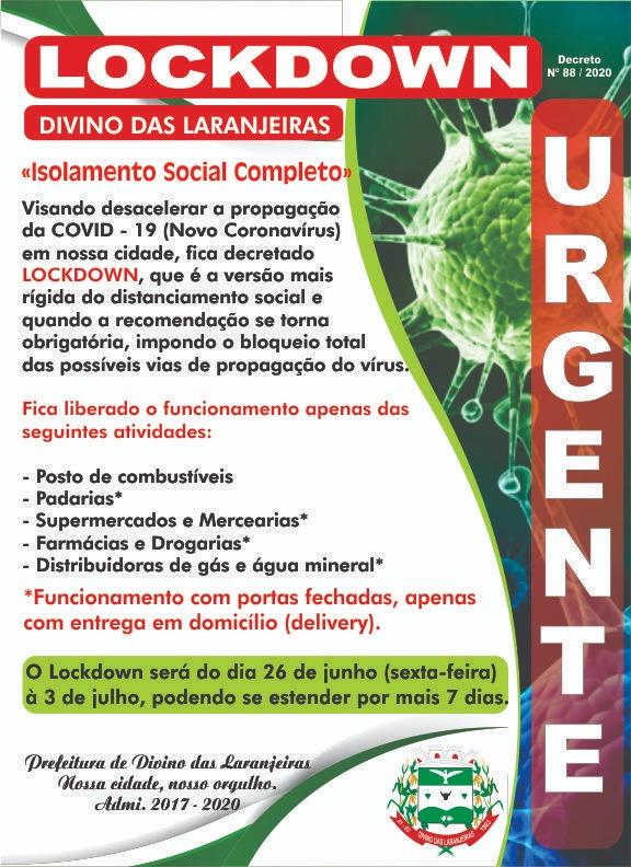 URGENTE - LOCKDOWN EM DIVINO DAS LARANJEIRAS