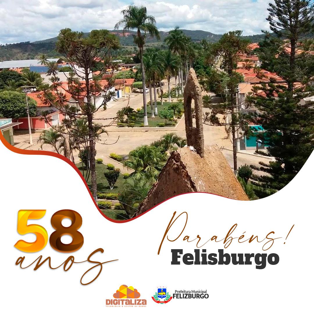 58 ANOS DA NOSSA CIDADE - FELISBURGO