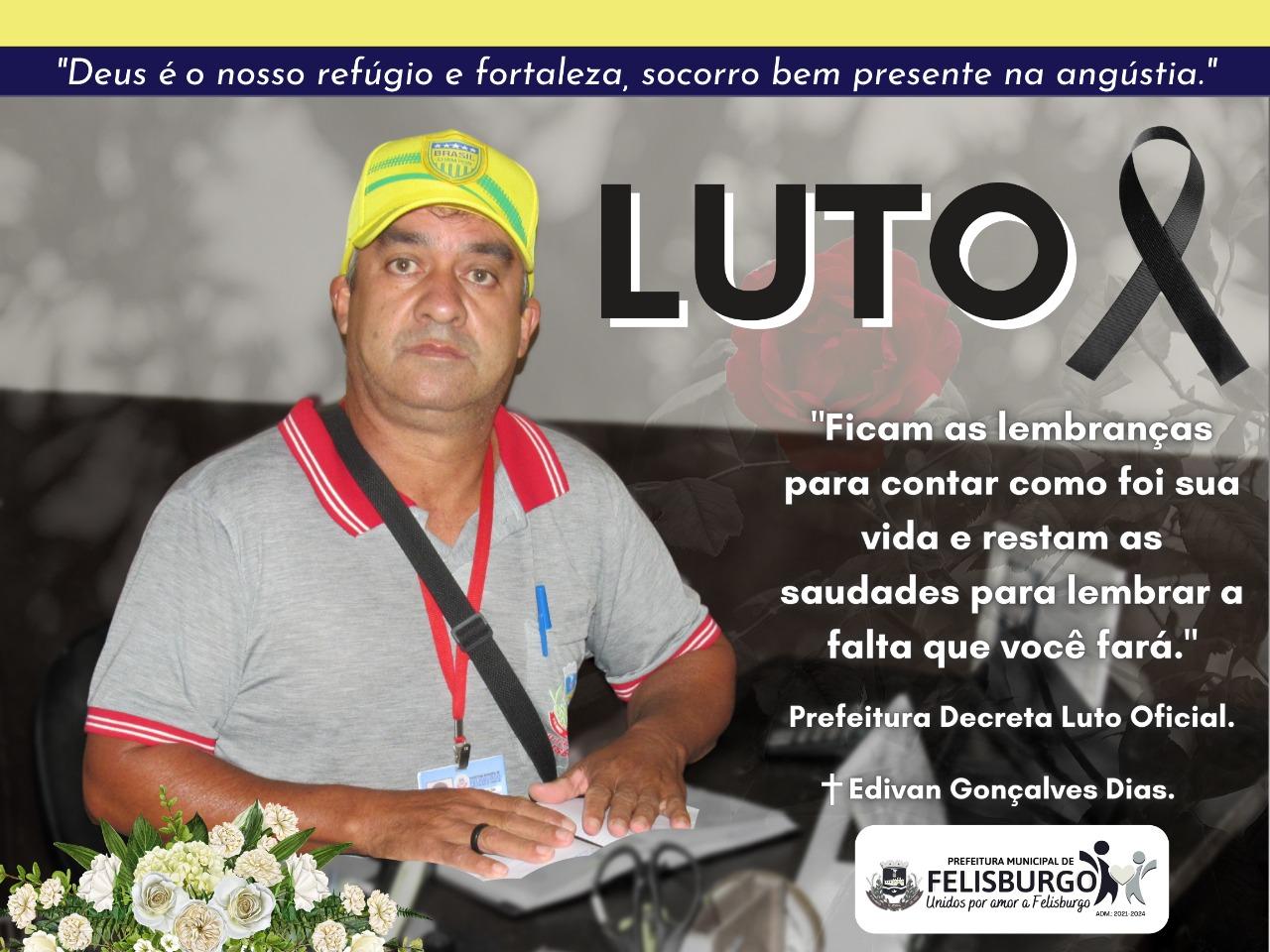 PREFEITURA MUNICIPAL DE FELISBURGO DECRETA LUTO OFIC...