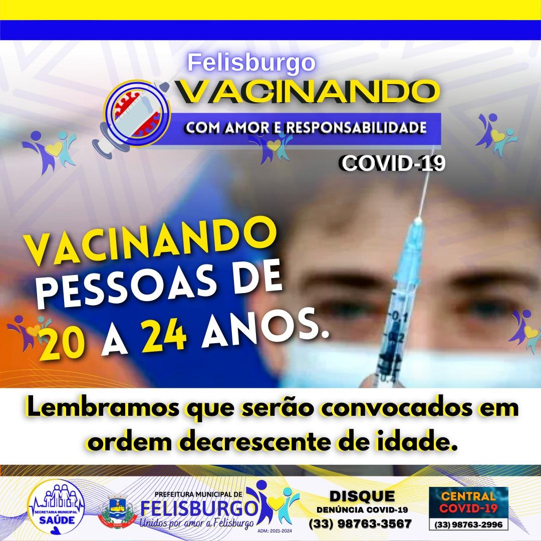 VACINAÇÃO CONTRA COVID-19 PESSOAS DE 20 A 24 ANOS