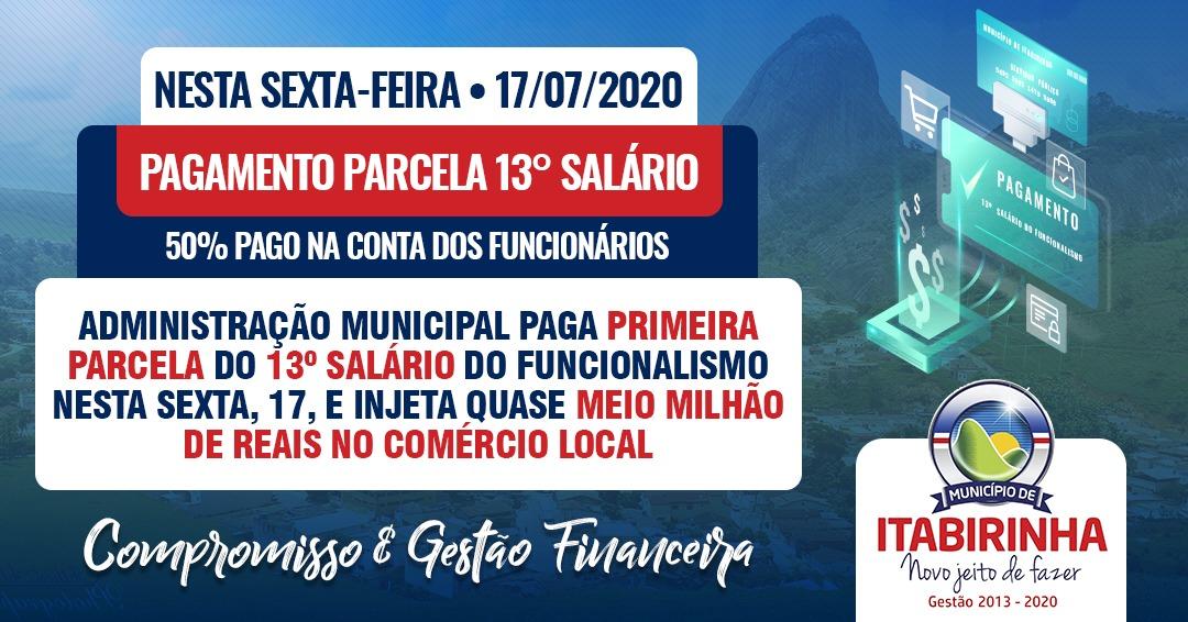 ADMINISTRAÇÃO MUNICIPAL PAGA PRIMEIRA PARCELA DO 13º...