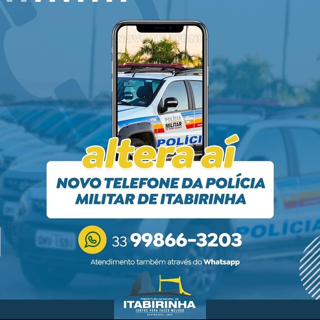 NOVO NÚMERO DE TELEFONE DA POLÍCIA MILITAR DE ITABIR...