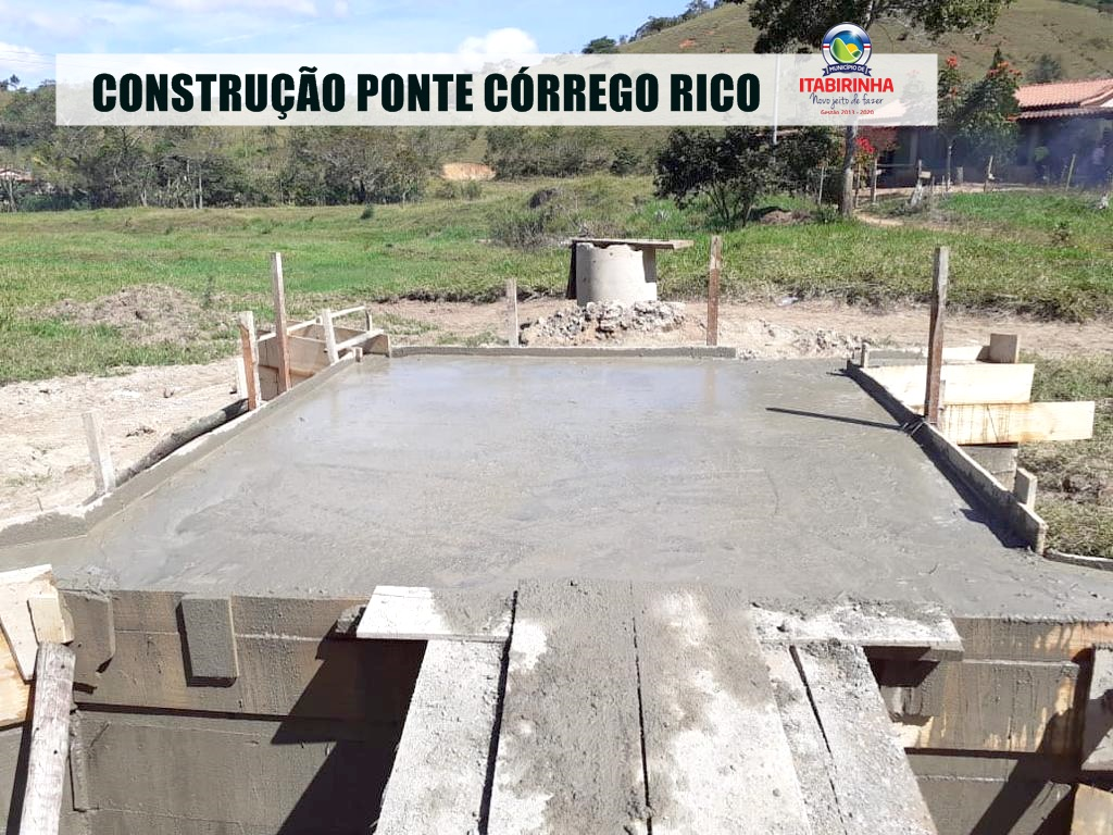 CONSTRUÇÃO DA PONTE CÓRREGO RICO