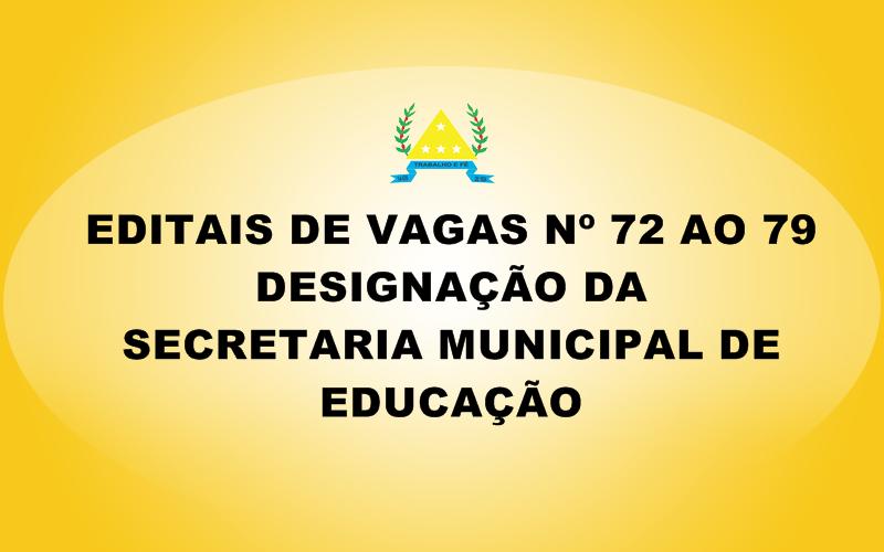 EDITAIS DE VAGAS PARA DESIGNAÇÃO