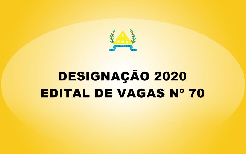 EDITAL DE VAGAS Nº 70 - SECRETARIA MUNICIPAL DE EDUC...