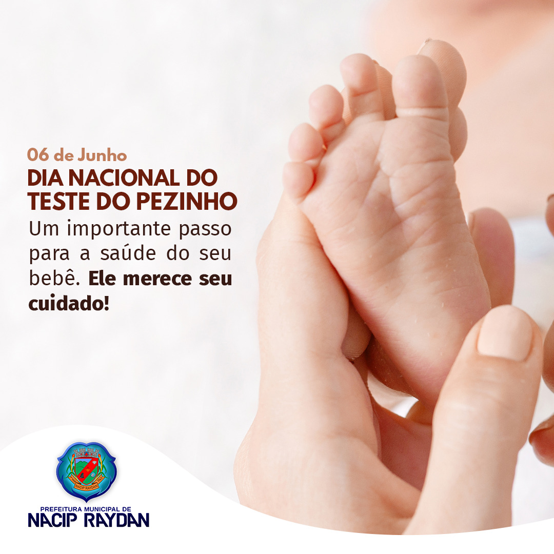 06 DE JUNHO, DIA NACIONAL DO TESTE DO PEZINHO!