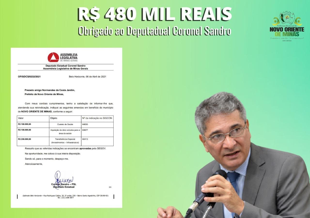 DEPUTADO CORONEL SANDRO DESTINA R$480 MIL REAIS AO M...