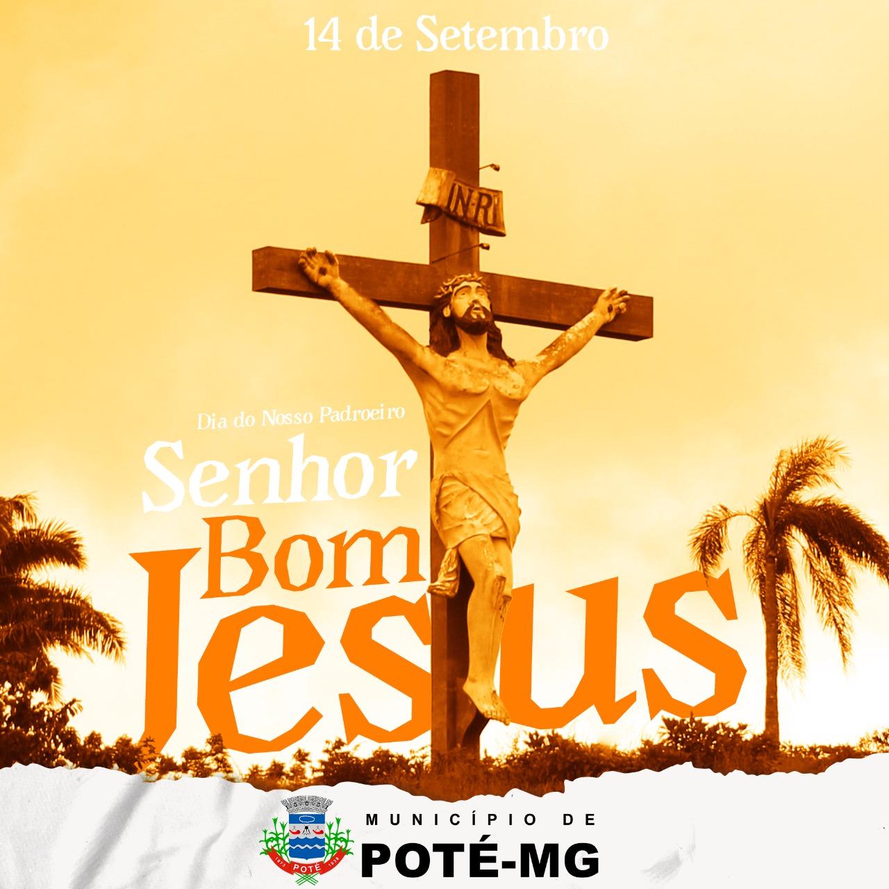 14 DE SETEMBRO, DIA DO NOSSO PADROEIRO SENHOR BOM JESUS