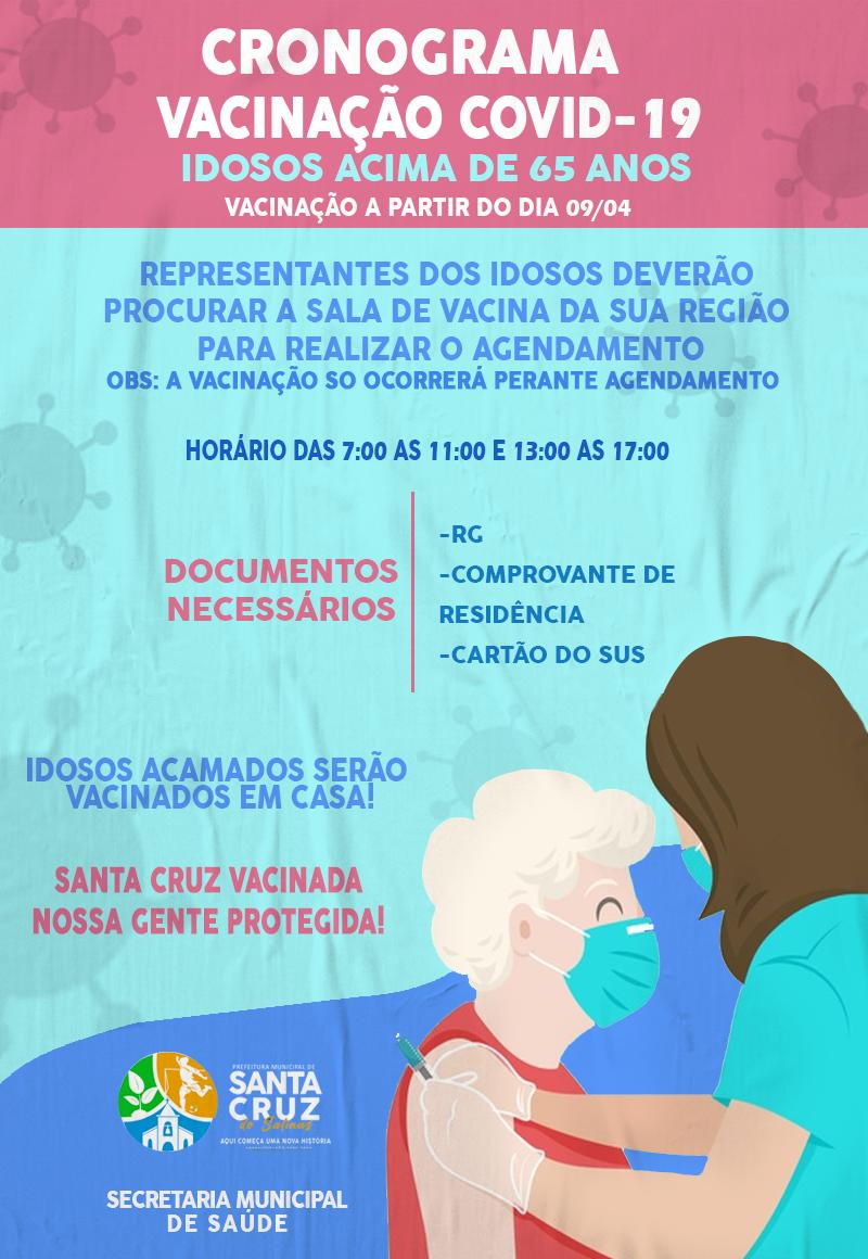 CRONOGRAMA DE VACINAÇÃO COVID-19 IDOSOS ACIMA DE 65 ...