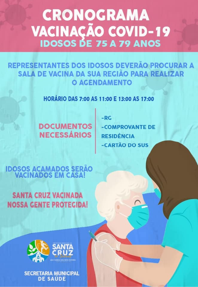 CRONOGRAMA DE VACINAÇÃO COVID-19 IDOSOS DE 75 A 79 ANOS