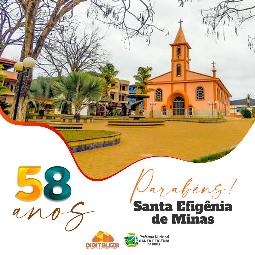 58 ANOS DA NOSSA CIDADE - SANTA EFIGÊNIA DE MINAS!