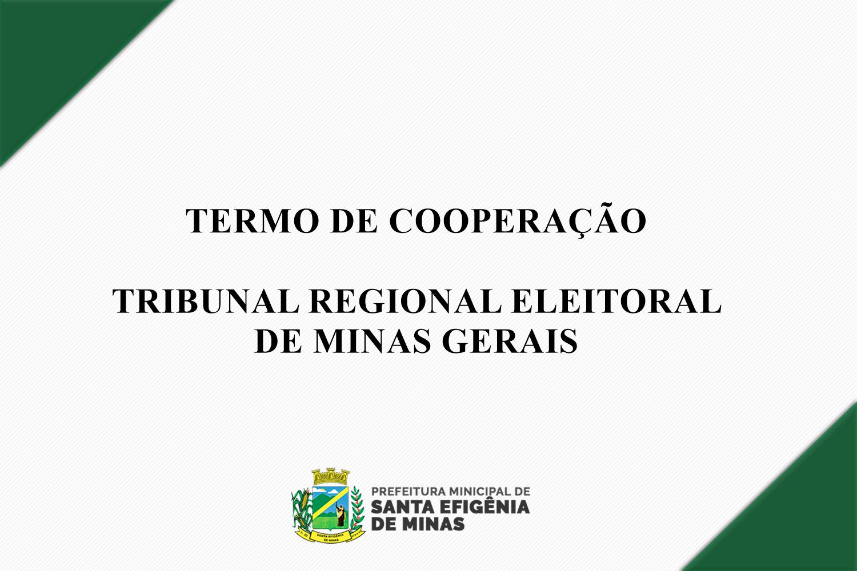 TERMO DE COOPERAÇÃO - TRIBUNAL REGIONAL ELEITORAL DE...