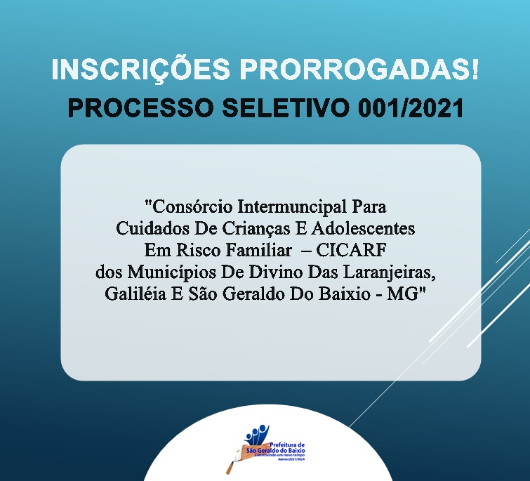 INSCRIÇÕES PRORROGADAS DO PROCESSO SELETIVO EDITAL 0...