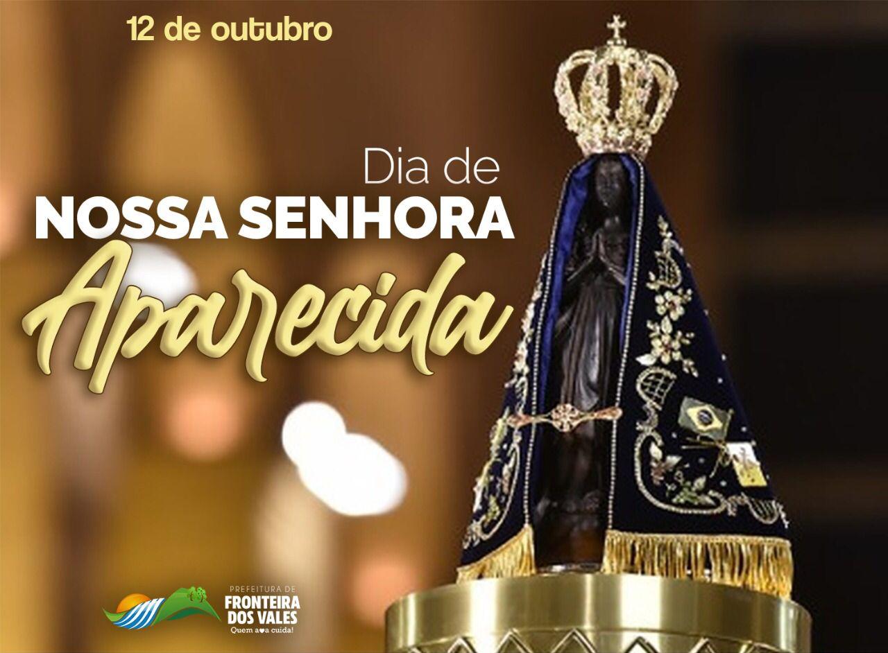 12 DE OUTUBRO - DIA DE NOSSA SENHORA APARECIDA