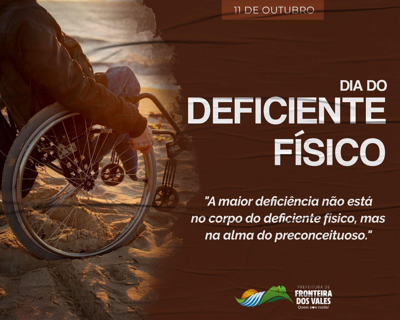 DIA DO DEFICIENTE FÍSICO - 11 DE OUTUBRO