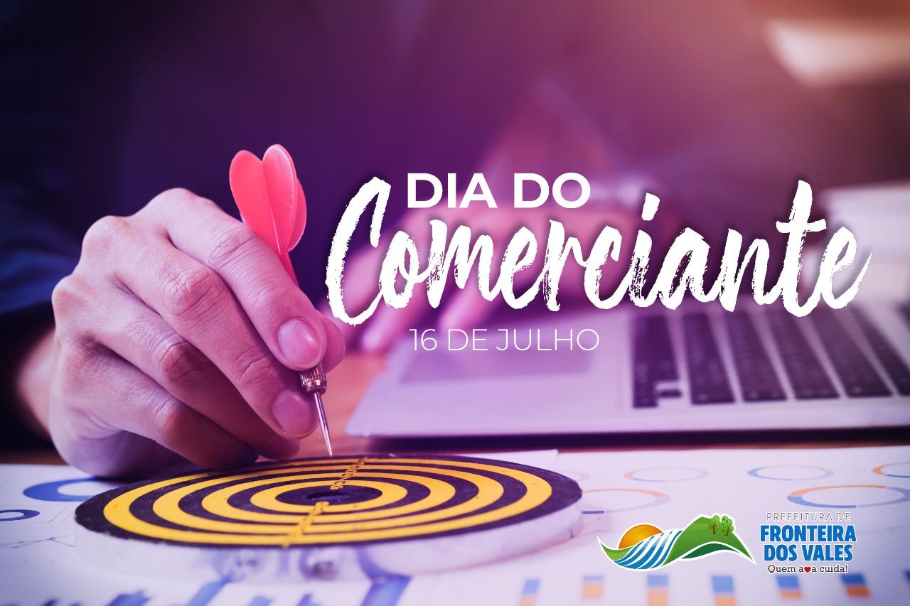O DIA DO COMERCIANTE É COMEMORADO ANUALMENTE EM 16 D...