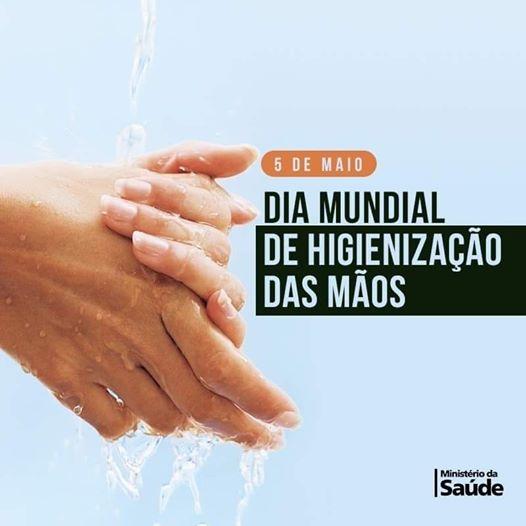 05 DE MAIO, DIA MUNDIAL DE HIGIENIZAÇÃO DAS MÃOS
