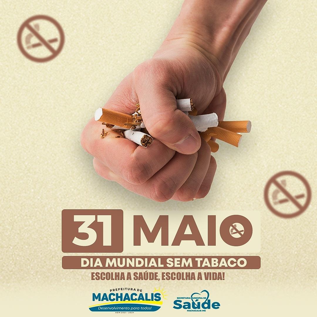 31 DE MAIO, DIA MUNDIAL SEM TABACO