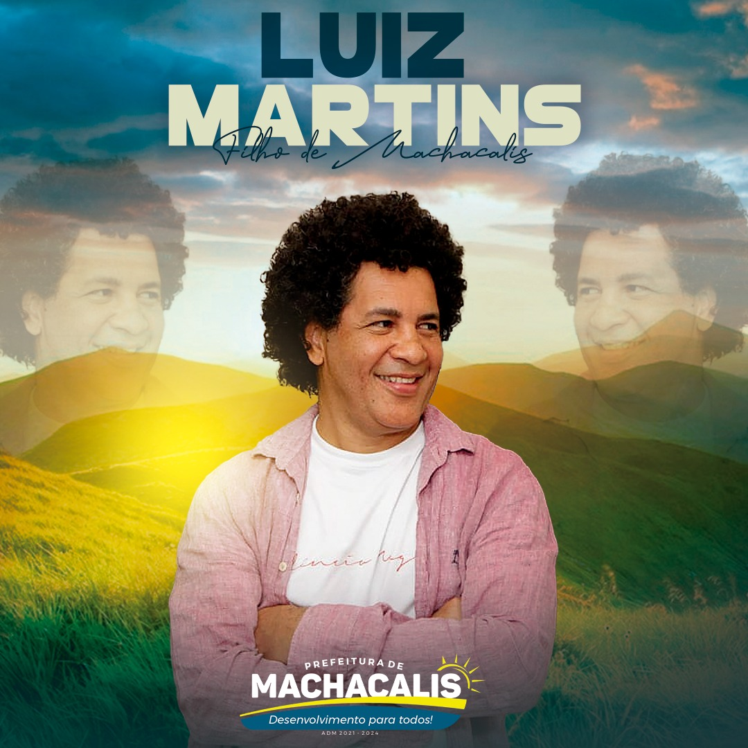 DOCUMENTÁRIO LUIZ MARTINS FILHO DE MACHACALIS/MG