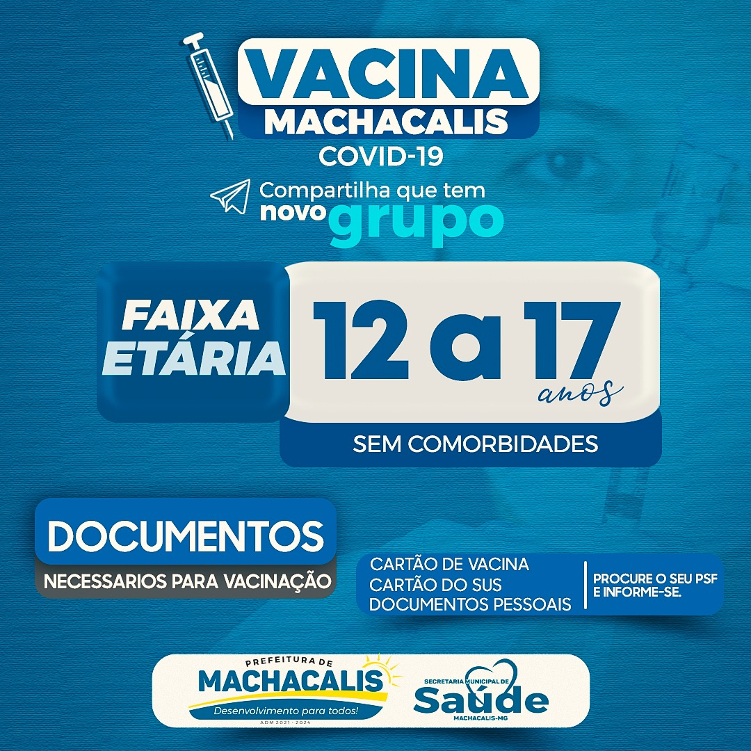 MACHACALIS INICIA A VACINAÇÃO DAS PESSOAS DE 12 A 17...