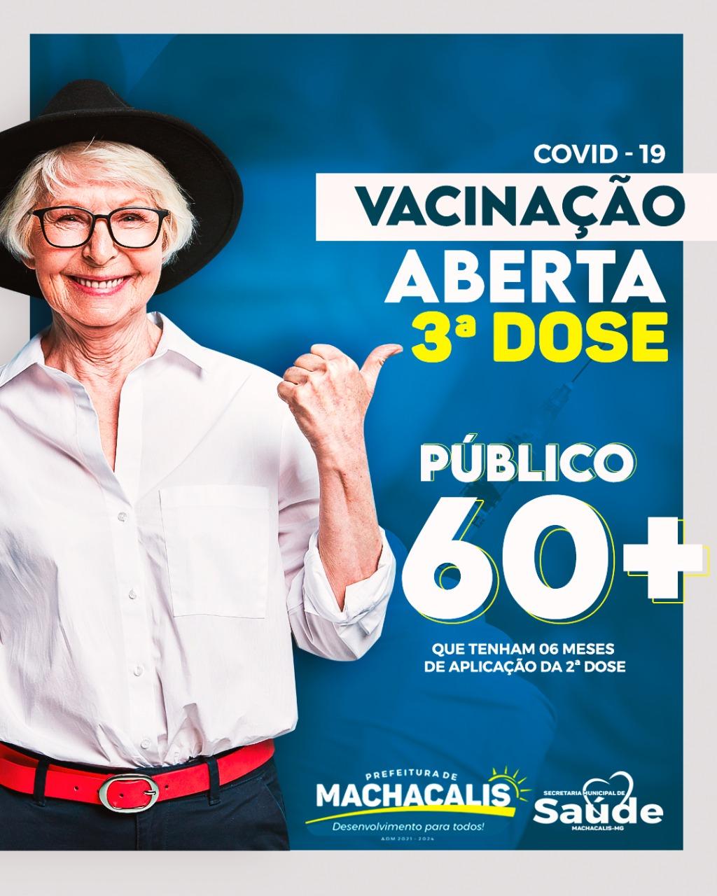 VACINAÇÃO ABERTA 3ª DOSE PÚBLICO DE 60 ANOS OU MAIS