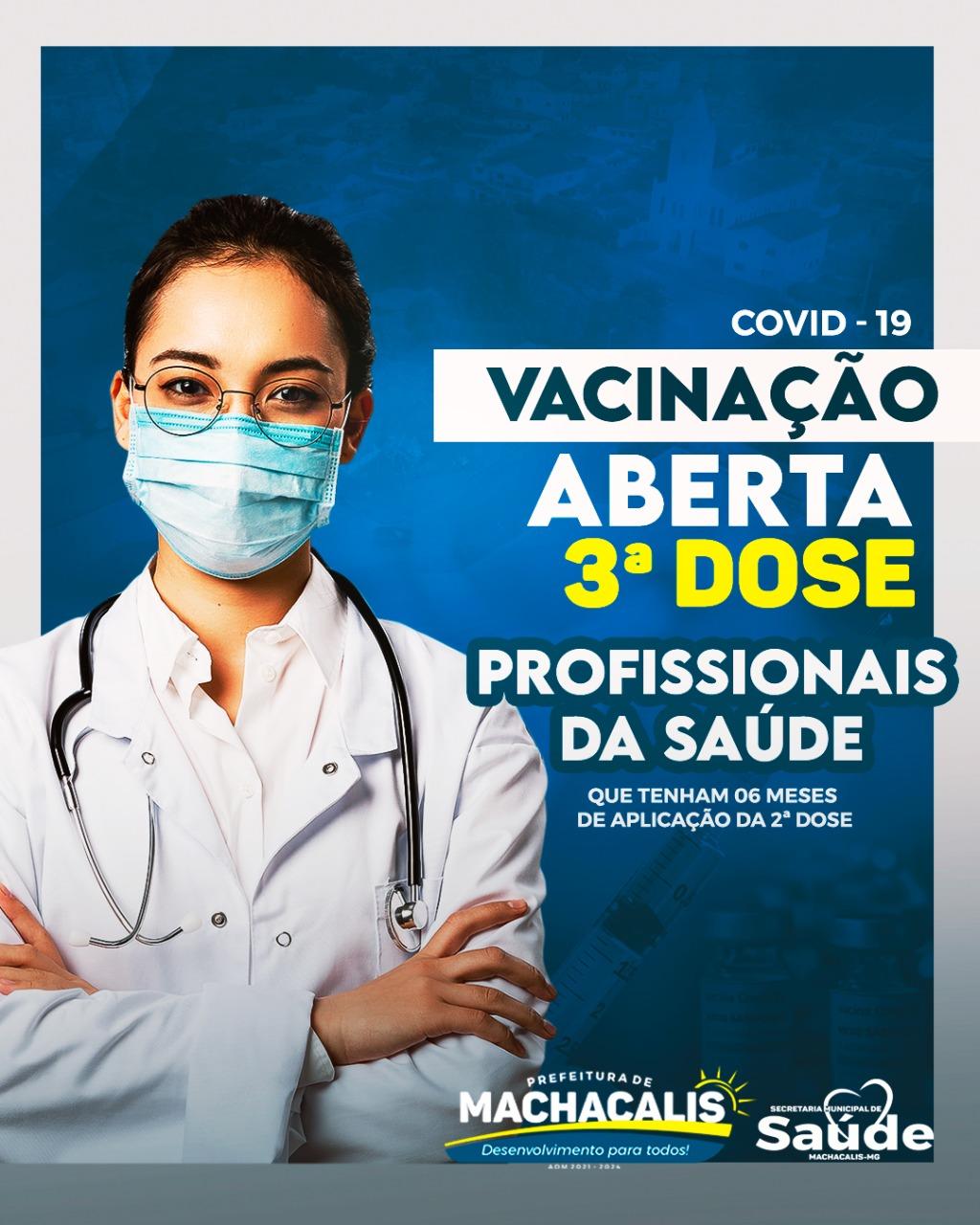 VACINAÇÃO ABERTA 3ª DOSE PARA PROFISSIONAIS DE SAÚDE