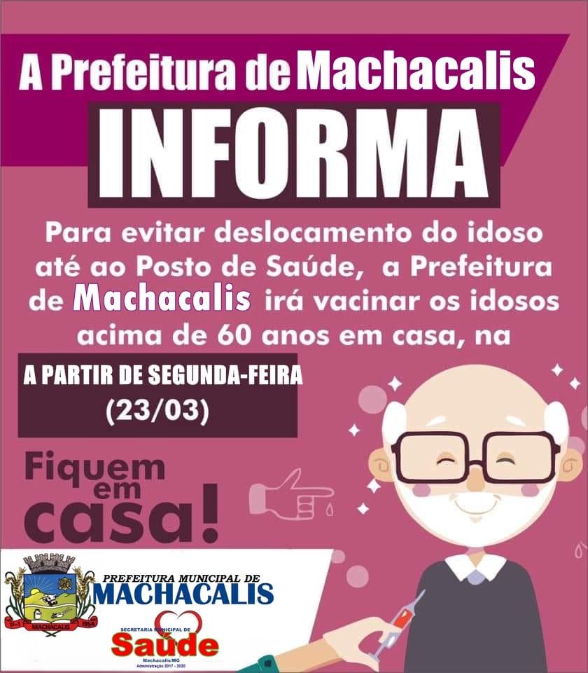 A PREFEITURA DE MACHACALIS INFORMA QUE TODOS OS IDOS...