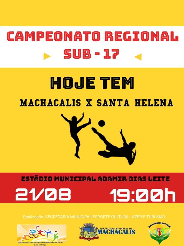 MACHACALIS ENFRENTA SANTA HELENA PELO CAMPEONATO REGIONAL SUB-17